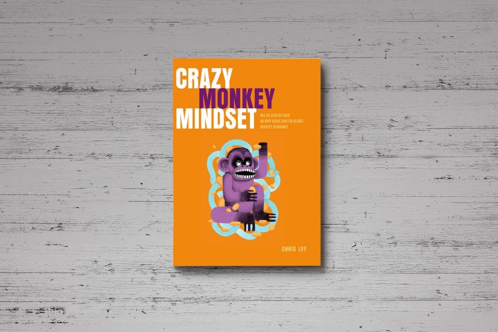 Crazy Monkey Mindset